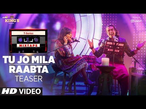 T-Series Mixtape : Tu Jo Mila/Raabta Song Teaser   Releasing On 26 June 2017