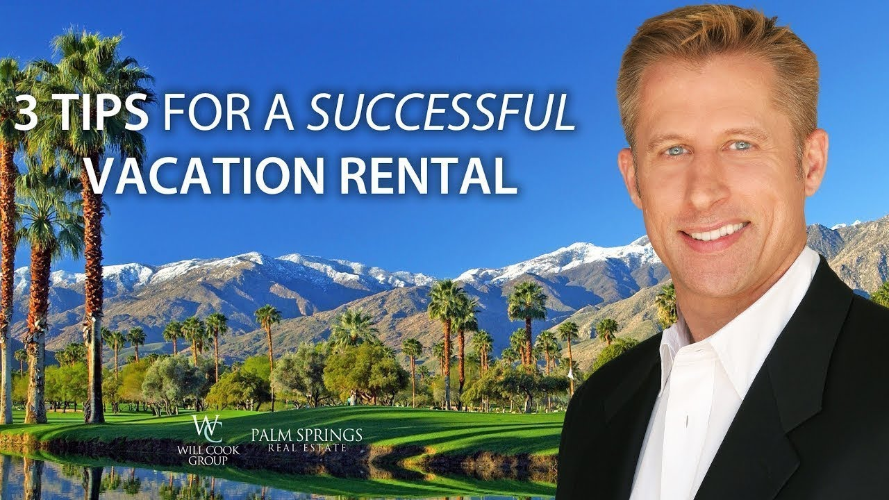 3 Tips to Become a Successful Vacation Rental Owner