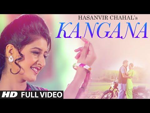 Kangana Latest Punjabi Video Song 2015 | Hasanvir