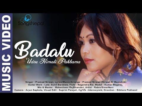 (Badalu Udne Himali Pakhama - Pramod Nirwan | New Nepali Song | 2075/2018 - Duration: 4 minutes, 13 seconds.)