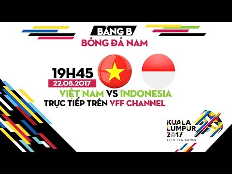 TRỰC TIẾP I U22 VIỆT NAM vs U22 INDONESIA | BẢNG B SEA GAMES 29