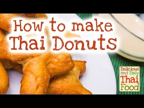 How to make Thai Doughnuts | Easy and Delicious Thai Dessert Recipe