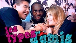 Les Différents types d'Amis - Andy