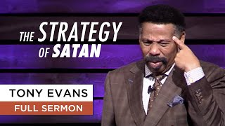 Video The Strategy of Satan - Tony Evans Sermon MP3, 3GP, MP4, WEBM, AVI, FLV Juni 2019