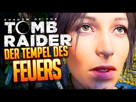 SHADOW OF THE TOMB RAIDER 🔥 015: Der Tempel Des Feuers