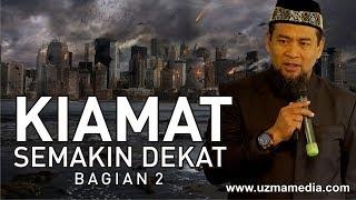 Video KIAMAT SEMAKIN DEKAT 2/4 | UST. ZULKIFLI MUHAMMAD ALI, LC., MA. MP3, 3GP, MP4, WEBM, AVI, FLV Desember 2018