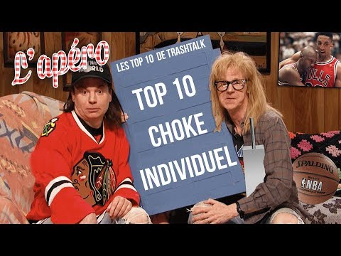 Top 10 choke individuel All-Time