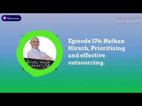 How to Outsource Something w/Nathan Hirsch The Fuel Your Legacy Show