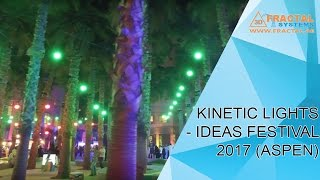 Kinetic Lights - Ideas Festival at New York University Abu Dhabi (ASPEN)
