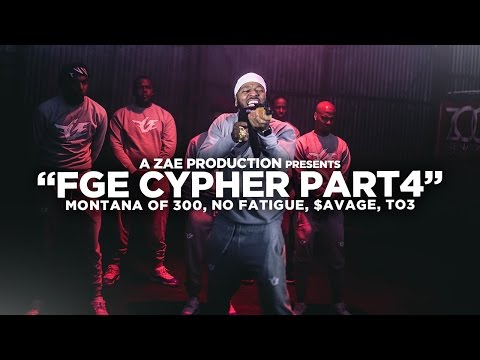 "Montana Of 300 x TO3 x $avage x No Fatigue ""FGE CYPHER Pt 4"""
