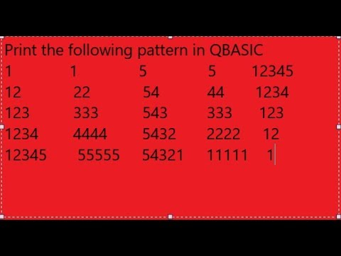 (print number pattern in QBASIC - Duration: 12 minutes.)