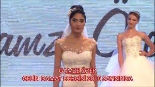 Gamze Özer 2016 Gelinlik Defilesi - 51 Moda Evi - Gelin Damat Fashion Day 2016