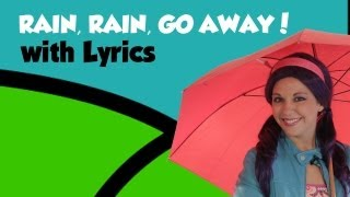 Rain, Rain Go Away with Lyrics, Nursery Rhymes with lyrics