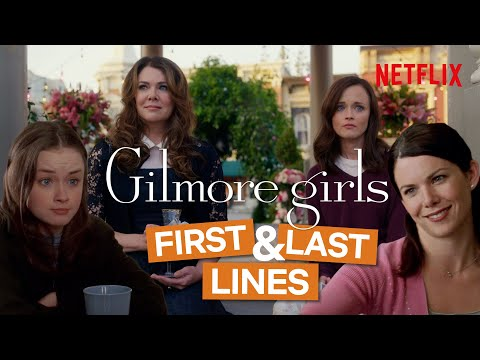 The First and Last Lines Spoken By The Gilmore Girls Characters