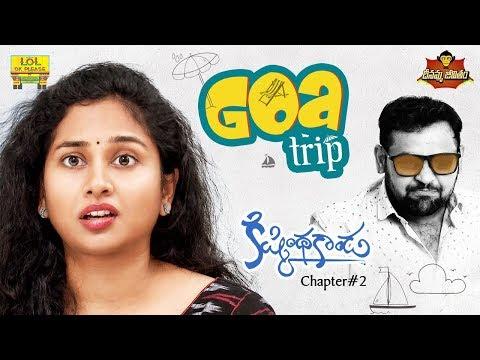 Kishkindakanda - Goa Trip - Chapter #2 | #DJ Dheenamma Jeevitham | #Lolokplease | Epi #27