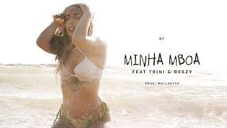 Download Lagu Monsta - Minha Mboa ( Feat: Trini & Deezy ) Mp3