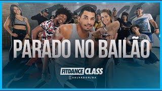 Parado no Bailão - MC L Da Vinte e MC Gury | FitDance Space