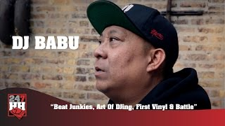 DJ Babu - Beat Junkies, Art Of DJing, First Vinyl & Battle (247HH Exclusive)