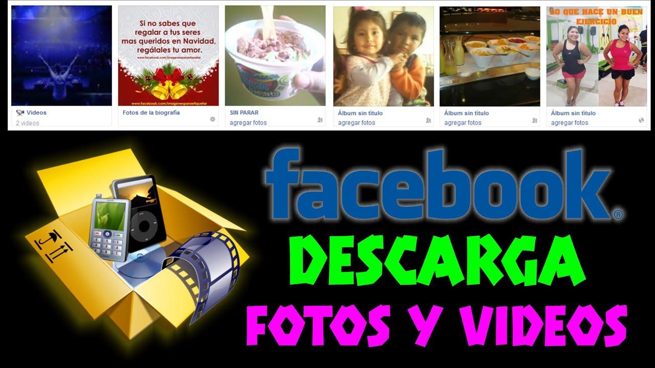 FACEBOOK – Descargar Todas Las Fotos y Videos │RÁPIDA Y FÁCIL│ – [CHVR]