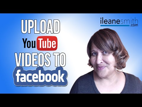Watch 'How to Upload YouTube Videos Directly to Facebook'