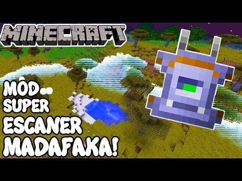 Minecraft 1.12 MOD SUPER ESCANER MADAFAKA! Scannable Mod Español!