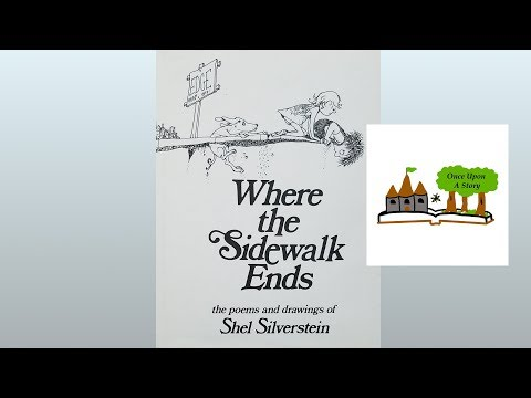 Where the Sidewalk Ends by Shel Silverstein: Children's Books Read Aloud on Once Upon A Story