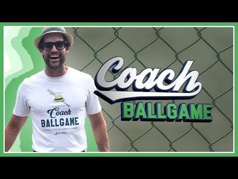 Coach Ballgame – Welcome to My Channel