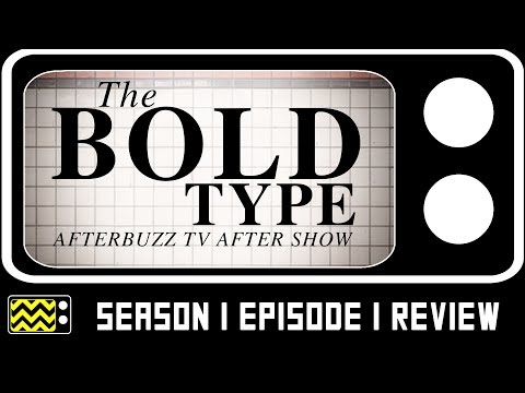The Bold Type Season 1 Episode 1 Review & After Show | AfterBuzz TV