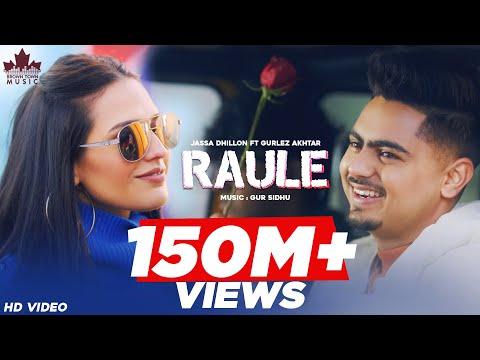Raule (Official Video) Jassa Dhillon | Gurlez Akhtar | Gur Sidhu | New Punjabi Song 2021