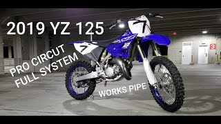 7. 2019 YZ125 FULL PRO CIRCUT EXHAUST INSTALL AND RIDE  NCMP