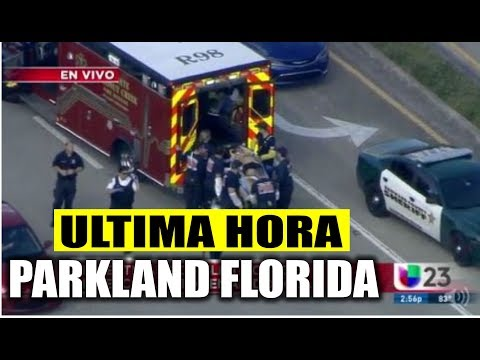 Ultimo minuto EEUU ¡URGENTE! PARKLAND FLORIDA 14/02/2018