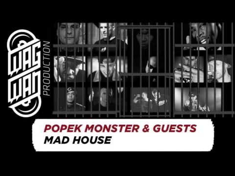 POPEK MONSTER & GUESTS ( FULL LIST IN DESCRIPTION ) - MAD HOUSE