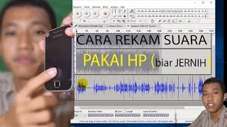 Video CARA REKAM SUARA PAKE HP SUPAYA JERNIH ~ AUDACITY LAYER ~ LAIQUL FAKHRI MP3, 3GP, MP4, WEBM, AVI, FLV Desember 2017