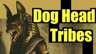 The Dog-Headed Tribe of Greek Legend