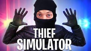 I AM THE ULTIMATE THIEF!! - THIEF SIMULATOR
