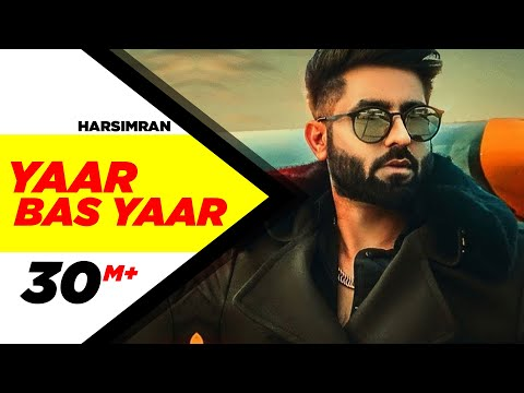 Yaar Bas Yaar | Harsimran | Desi Crew | Latest Punjabi Song 2018 | Speed Records