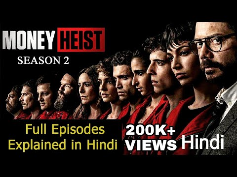 Money Heist Season 2 Explained in Hindi | Lacasa De Papel Season 2 Explained Hindi Detailed