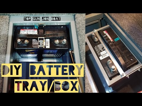 DIY Battery Tray/Box In Jon Boat To Bass Boat