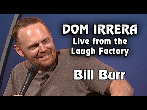 Dom Irrera Live from The Laugh Factory with Bill Burr (Comedy Podcast)