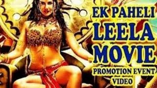 Ek Paheli Leela         Full Movie 2015 Promotional Events   Sunny Leone   Jay Bhanushali