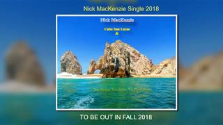 Nick MacKenzie Single 2018 Promo