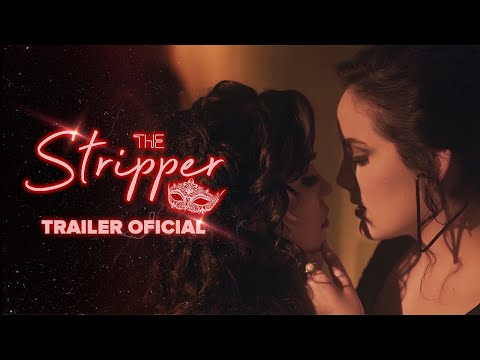 THE STRIPPER (Parte 2) - Trailer Oficial видео