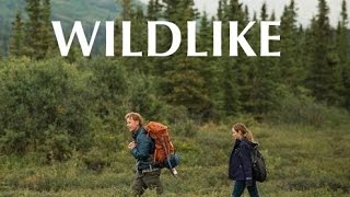 Nonton Wildlike 2015                                             Film Subtitle Indonesia Streaming Movie Download