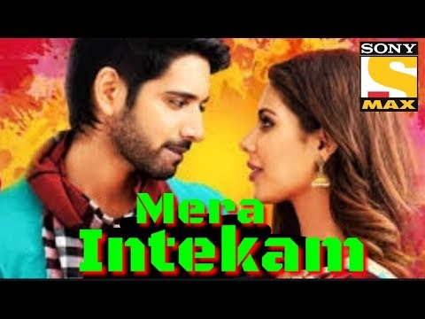 Mera Intekam hindi dubbed full movie | Release Date Confirm | Sushant, Sonam Bajwa