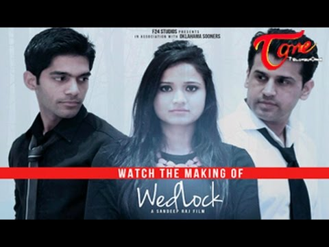 Making of WEDLOCK || F24 Studios || Sandeep Raj Films
