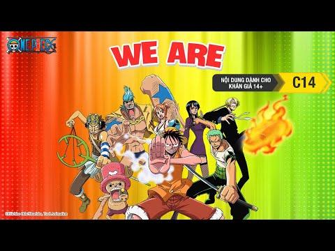 Nhạc One Piece - We Are - Phim Đảo Hải Tặc - Thời lượng: 110 giây.