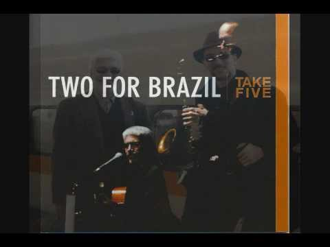 Take Five - Paulinho Garcia and Greg Fishman