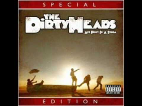 The Dirty Heads - I Got No Time For Ya'll