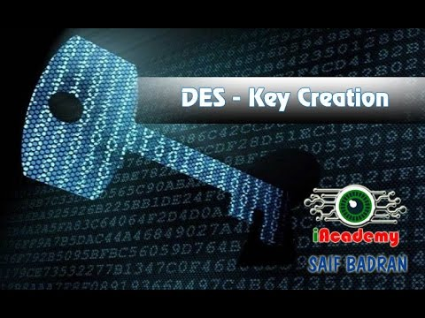 DES Key Creation - شرح بالعربي