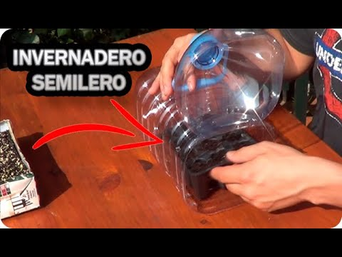 Como hacer un invernadero casero para semilleros